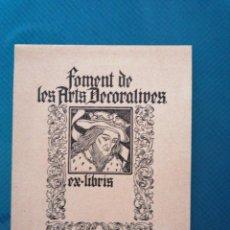 Arte: EXLIBRIS FOMENT DE LES ARTS DECORATIVES. Lote 275788753