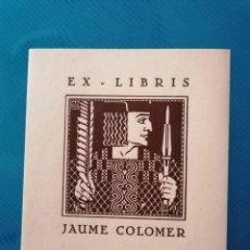 Arte: EXLIBRIS JAUME COLOMER. Lote 275788848