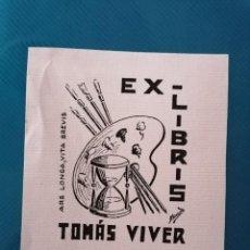 Arte: EXLIBRIS TOMÀS VIVER. Lote 275789553