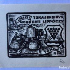 Arte: EX-LIBRIS EXLIBRIS ANTAL FERY. CASTILLO TOKAJ UVAS. Lote 286333358