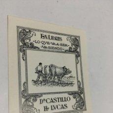 Arte: EX-LIBRIS EXLIBRIS A. ESTRADA, 1946. YUNTA DE BUEYES ARADO. Lote 287853848