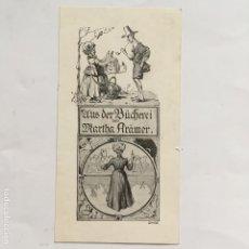 Arte: EX-LIBRIS EXLIBRIS CONSÉE PARA MARTHA KRÄMER, CA. 1900. BUHONERA PIPA MAESTRA NIÑOS BÚHO GATO. Lote 288072248