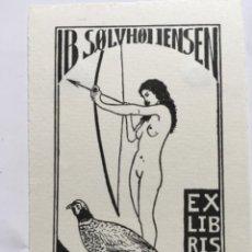 Arte: EX-LIBRIS EXLIBRIS H. BARTRAM-JENSEN. DESNUDO ARCO CAZA FAISAN. Lote 288434123