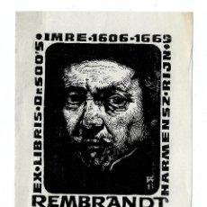 Arte: EX LIBRIS REMBRANDT POR FERY ANTAL - FIRMADO A LÁPIZ - 1983. Lote 289476898
