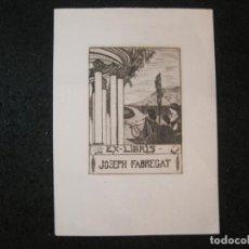 Arte: EX LIBRIS-JOSEPH FABREGAT-ROQUESA-VER FOTOS-(K-4429). Lote 295359953