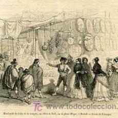 Arte: MADRID.- VENDEDORES DE FRUTA Y DULCES, DURANTE LAS FIESTAS DE NAVIDAD, EN LA PLAZA MAYOR. AÑO 1857.. Lote 10040659