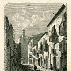 Arte: ISLAS BALEARES.- CALLE DE LA ACEQUIA EN IBIZA.- AÑO 1857.. Lote 76687018