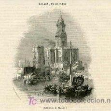 Arte: MALAGA.- LA CATEDRAL. AÑO 1839.. Lote 20029553