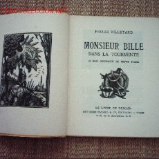 Arte: 25 GRABADOS EN MADERA DE PIERRE FALKÉ (1884-1947)MONSIEUR BILLE DANS LA TOURMENTE, PIERRE VILLETARD. Lote 5097864