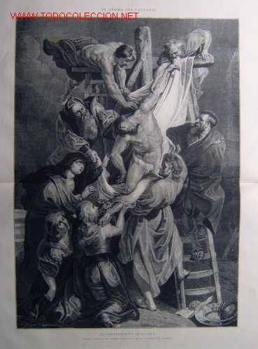 EL DRAMA DEL CALVARIO - EL DESCENDIMIENTO DE LA CRUZ.- (Arte - Grabados - Modernos siglo XIX)
