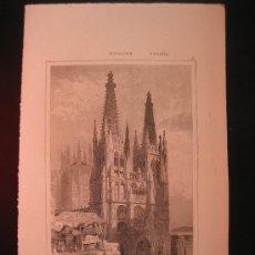 Arte: GRABADO DE BURGOS. LA CATEDRAL, CA. 1850. Lote 25858836