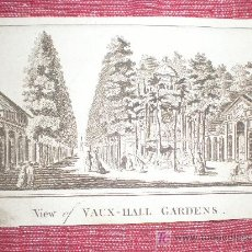 Arte: VIEW OF VAUX - HALL GARDENS (AÑO 1784, APROX). Lote 25006036