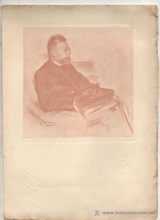 ÀNGEL GUIMERÀ. RETRATO DE RAMON CASAS. SELLO SECO DE PEL & PLOMA Y THOMAS. 29 X 21 CM. (Arte - Grabados - Contemporáneos siglo XX)
