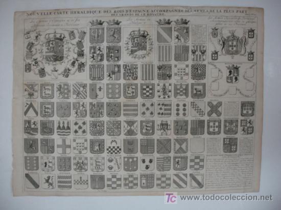 CARTA HERÁLDICA DE LOS REYES DE ESPAÑA Y ARMAS DE LA MAYOR PARTE DE LOS GRANDES DEL REINO. (Arte - Grabados - Antiguos hasta el siglo XVIII)