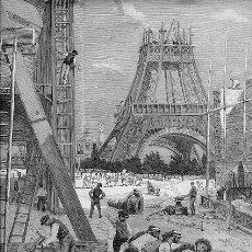 GRABADO DE PARIS. FRANCIA. AÑO 1888. LOS TRABAJOS DE EXPOSICION UNIVERSAL DE 1889. AUTOR PAUL DESTER