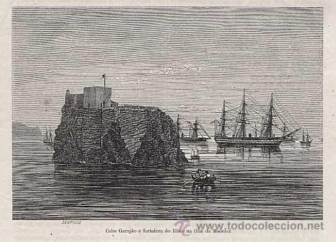 GRABADO: PORTUGAL, CABO GARAJAO E FORTALEZA DO ILHEO ISLA MADEIRA. SIGLO XIX (Arte - Grabados - Modernos siglo XIX)