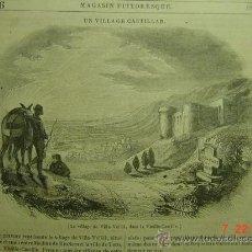 Arte: 6 VILLAVELLID VALLADOLID RARO GRABADO FRANCES SIGLO XIX AÑO 1837 - MIRA OTROS EN MI TIENDA. Lote 88937794