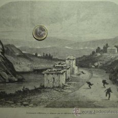 Arte: 66 PRECIOSO GRABADO GUERRA CARLISTA PASAJE DE BIDASOA GUIPUZCOA - CARLISMO AÑO 1874. Lote 28129930