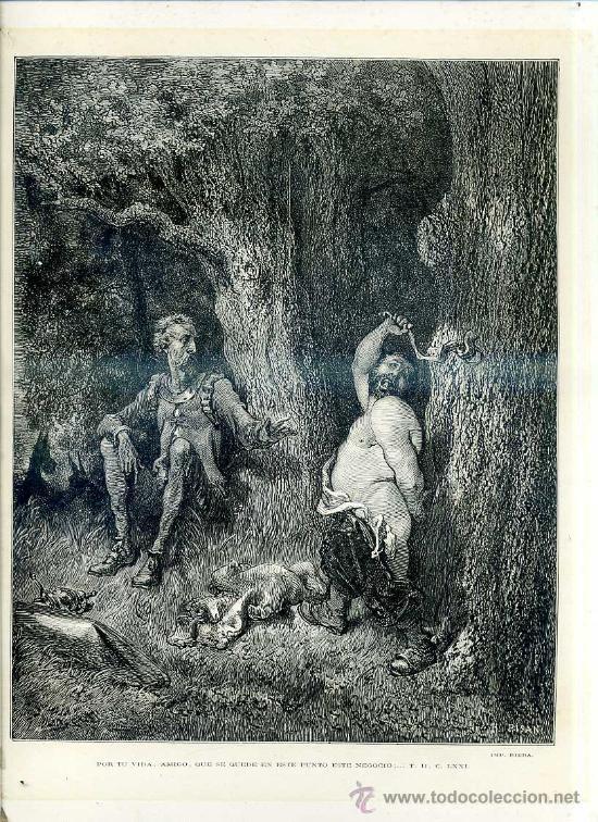 G. DORÉ - IMPRENTA RIERA (1875) DON QUIJOTE : POR TU VIDA, AMIGO...31X44 CM. (Arte - Grabados - Modernos siglo XIX)