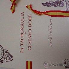 Arte: GUSTAVO DORE LA TAUROMAQUIA EDICION 1987 ANTONIO HORNA. Lote 182515143