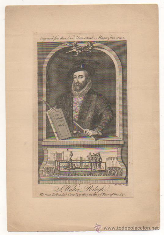 SIR WALTER RALEGH, HE WAS BEHEADED 1617 IN THE 77 YEARS OF HIS AGE. 19 X 11,5 CM. DECAPITACION. (Arte - Grabados - Antiguos hasta el siglo XVIII)