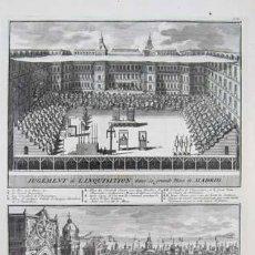 Arte: JUICIO DE LA INQUISICION EN LA PLAZA MAYOR DE MADRID - B. PICART 1723. Lote 30270389