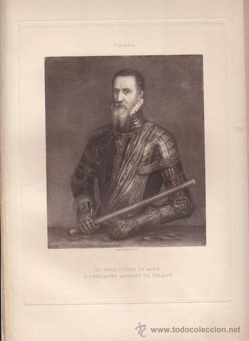 TIPOGRABADO. EL GRAN DUQUE DE ALBA D. FERNANDO ÁLVAREZ DE TOLEDO (Arte - Grabados - Modernos siglo XIX)