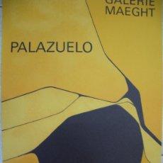 Arte: PABLO PALAZUELO GRABADO GALERIA MAEGHT. Lote 33298088