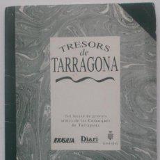 Arte: TRESORS DE TARRAGONA, 25 LÀMINES DE LES COMARQUES DE TARRAGONA. Lote 35536563