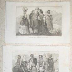 Arte: AÑO 1840. LOTE 3 GRABADOS AL ACERO. COSTUMBRES ESPAÑOLAS SIGLO XVI. TRAJES. HISTORIA.. Lote 35868999