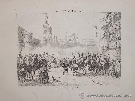 1833. GRABADO ENTRADA DEL REY JOSÉ EN SEVILLA. GUERRAS NAPOLEÓNICAS.  ORIGINAL. (