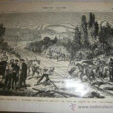 Arte: GRABADO DE LOS SUBLEVADOS REPUBLICANOS CORTANDO LAS VÍAS DEL FERROCARRIL DEL NORTE DE ESPAÑA (1869). Lote 37577778