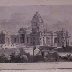 Arte: EL NUEVO PALACIO DE JUSTICIA, BRUSELAS.GRABADO 40 CM. X 28, LA ILUSTRACIÓN ESPAÑOLA Y AMERICANA 1889. Lote 39710696