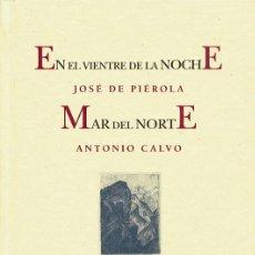Arte: JOSÉ DE PIÉROLA. EN EL VIENTRE DE LA NOCHE. PRE-TEXTOS, FUND. MAX AUB, 9 GRABADOS. LIBRO BIBLIÓFILOS. Lote 40180720