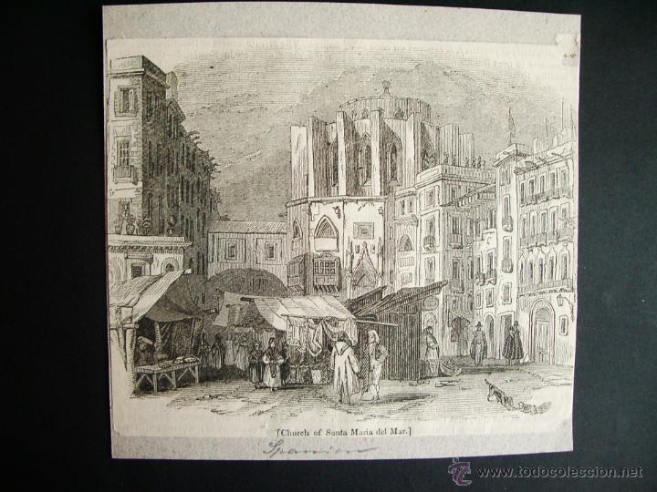 1840- IGLESIA DE SANTA MARIA DEL MAR EN BARCELONA. GRABADO ORIGINAL (Arte - Grabados - Modernos siglo XIX)