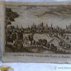 Arte: SIGLO XVIII O ANTERIOR. LA CITTÁ DÍ GAND CAPITALE DELLA CONTEA DÌ FÌANDRA. Lote 46356798