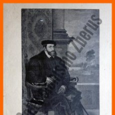 Arte: RETRATO DEL EMPERADOR CARLOS V - LA ILUSTRACIÓN ARTÍSTICA (1907). Lote 48872383