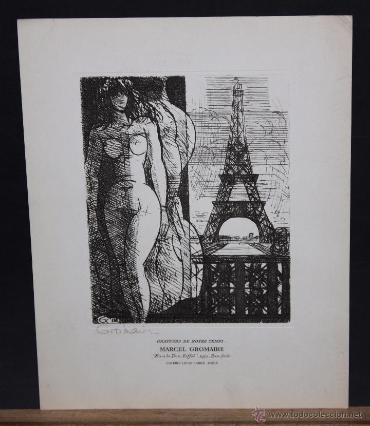 AGUAFUERTE FIRMADO A PLANXA DE MARCEL GROMAIRE. TITULADO NU A LA TOUR EIFFEL (Arte - Grabados - Contemporáneos siglo XX)
