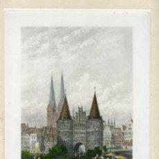 Arte: «THE HOLSTEIN GATE LUBECK» GRABADO POR J. GODFREY SOBRE OBRA DE C.WERNER. Lote 55930958