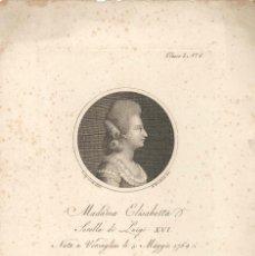 Arte: GRABADO DE MADAIMA ELIZABETTA, HERMANA DEL REY DE FRANCIA LUIS XVI, GRABADOR PIETRO FONTANA S. XVIII. Lote 57061072