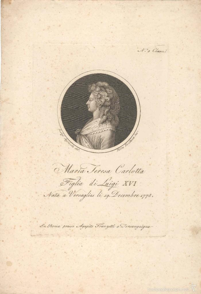 GRABADO DE MARIA TERESA CARLOTTA, HIJA DE LUIS XVI REY DE FRANCIA, POR PIETRO FONTAMA S. XVIII (Arte - Grabados - Antiguos hasta el siglo XVIII)