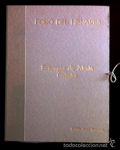 ESTAMPAS DE ALCALÁ - GRABADOS DE ÁNGEL HUMANES - CARPETA CON 3 GRABADOS NUMERADOS Y FIRMADOS (Arte - Grabados - Contemporáneos siglo XX)