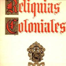 Arte: WALLPHER : RELIQUIAS COLONIALES EN TIERRA DE LOS INCAS - CARPETA DE 20 LITOGRAFÍAS EN COLOR (1949). Lote 57541816