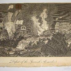 Arte: GRABADO S.XVIII. DERROTA DE LA ARMADA ESPAÑOLA. DEFEAT OF THE SPANISH ARMADA.. Lote 58116028