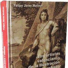 Arte: LOS ARTISTAS VALENCIANOS DE LA ILUSTRACIÓN Y EL GRABADO BIOLÓGICO Y MÉDICO. (BOTÁNICA: HIPOLITO RICA. Lote 60967623