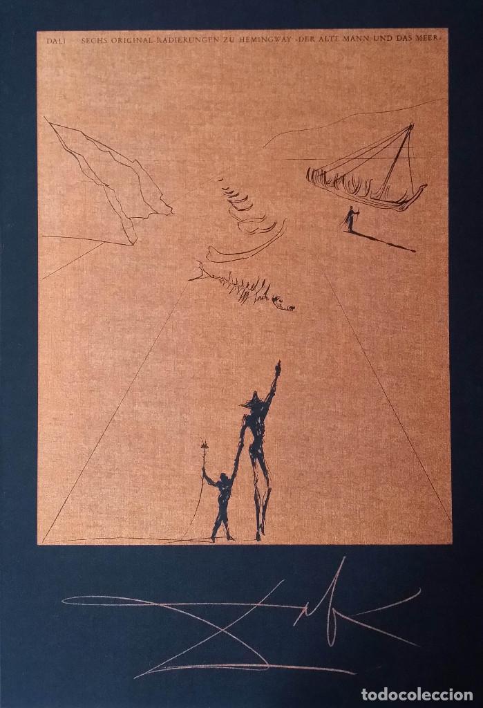 SALVADOR DALÍ- HEMINGWAY: SUITE EL VIEJO Y EL MAR / CARPETA COMPLETA CON 6 GRABADOS + LIBRO Nº, 1974 (Arte - Grabados - Contemporáneos siglo XX)