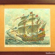 Arte: I2-013. EL BARCO THE GREAT HARRY. GRABADO COLOREADO A MANO. XVIII. INGLATERRA.. Lote 51359506