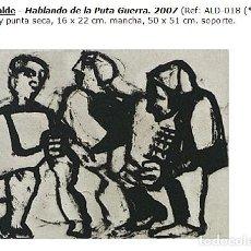 Arte: GRABADO-JUAN ALCALDE-HABLANDO DE LA PUTA GUERRA. Lote 73468463