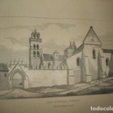 Arte: BURGOS LAS HUELGAS GRABADO 1869. Lote 73798543