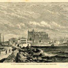 Arte: VISTA DE PALMA (EN LA ISLA DE MALLORCA). AÑO 1867.. Lote 74083747